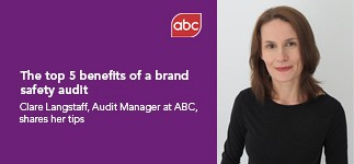 Top 5 benefits of a brand safety audit
